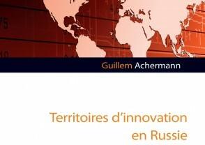 """Présentation du livre de Guillem Achermann """"Territoires d'innovation en Russie"""""""